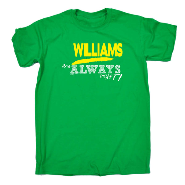 123t Funny Tee - Williams Always Right - Mens T-Shirt