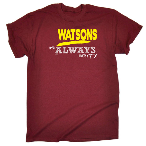 123t Funny Tee - Watsons Always Right - Mens T-Shirt