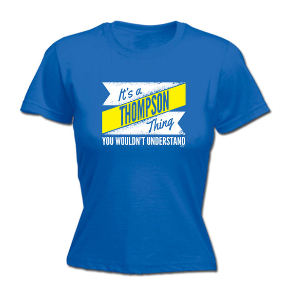 123t Funny Tee - Thompson V2 Surname Thing -  Womens Fitted Cotton T-Shirt Top T Shirt