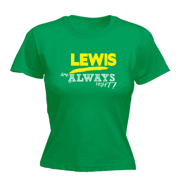 123t Funny Tee - Lewis Always Right -  Womens Fitted Cotton T-Shirt Top T Shirt