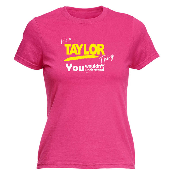 123t Funny Tee - Taylor V1 Surname Thing -  Womens Fitted Cotton T-Shirt Top T Shirt