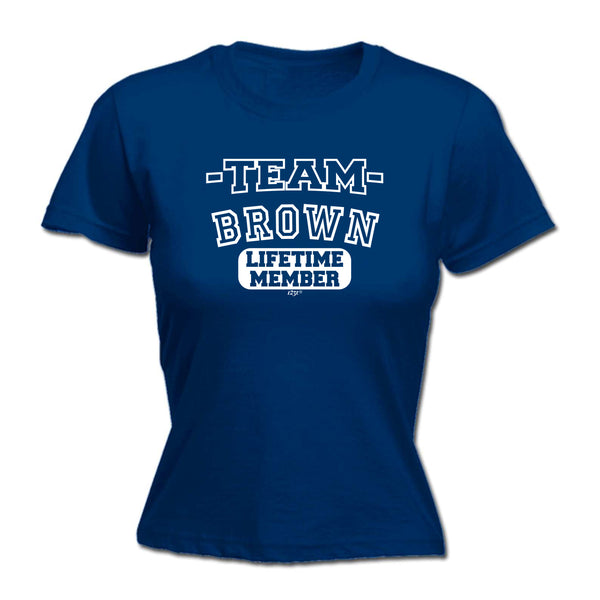 123t Funny Tee - Brown V2 Team Lifetime Member -  Womens Fitted Cotton T-Shirt Top T Shirt