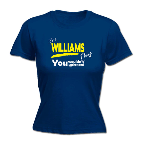 123t Funny Tee - Williams V1 Surname Thing -  Womens Fitted Cotton T-Shirt Top T Shirt
