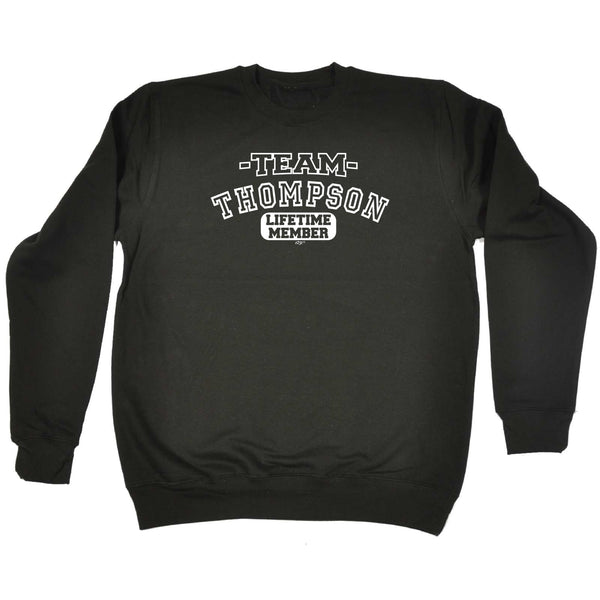 123t Funny Sweatshirt - Thompson V2 Team Lifetime Member - Sweater Jumper