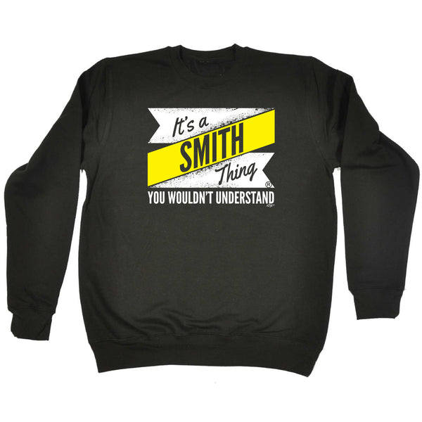 123t Funny Sweatshirt - Smith V2 Surname Thing - Sweater Jumper