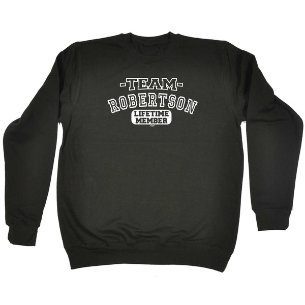 123t Funny Sweatshirt - Robertson V2 Team Lifetime Member - Sweater Jumper