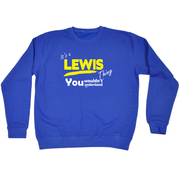 123t Funny Sweatshirt - Lewis V1 Surname Thing - Sweater Jumper