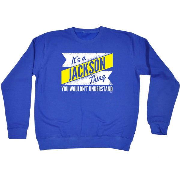 123t Funny Sweatshirt - Jackson V2 Surname Thing - Sweater Jumper