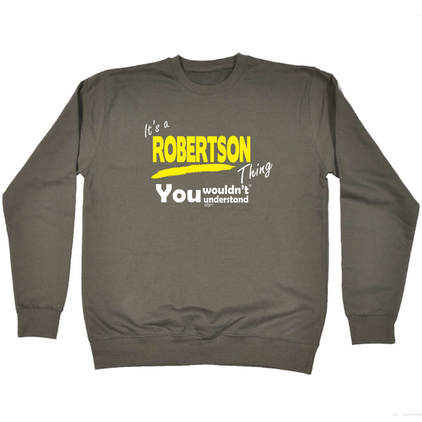 123t Funny Sweatshirt - Robertson V1 Surname Thing - Sweater Jumper