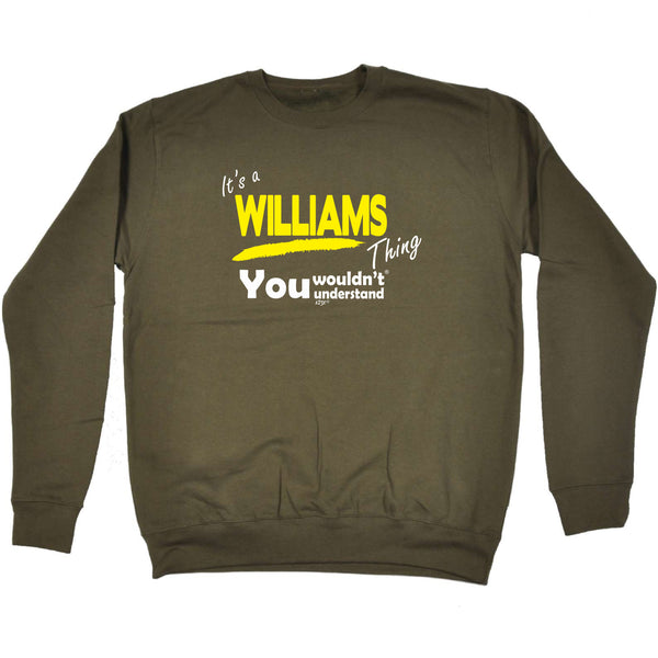 123t Funny Sweatshirt - Williams V1 Surname Thing - Sweater Jumper