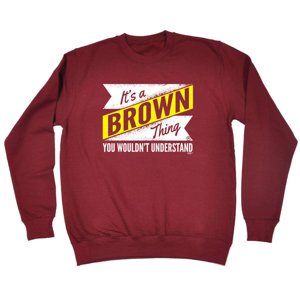 123t Funny Sweatshirt - Brown V2 Surname Thing - Sweater Jumper