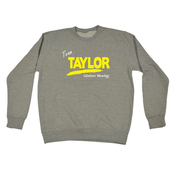 123t Funny Sweatshirt - Taylor V1 Lifetime Member - Sweater Jumper
