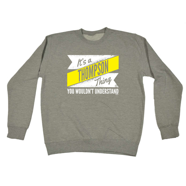 123t Funny Sweatshirt - Thompson V2 Surname Thing - Sweater Jumper