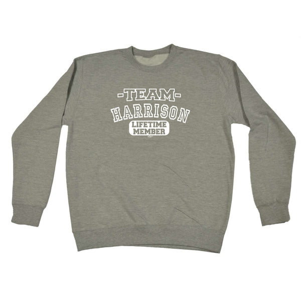123t Funny Sweatshirt - Harrison V2 Team Lifetime Member - Sweater Jumper