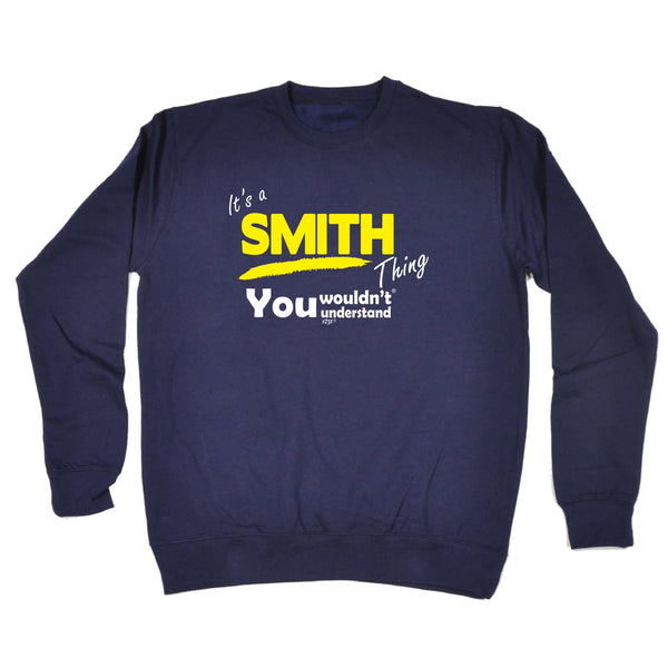 123t Funny Sweatshirt - Smith V1 Surname Thing - Sweater Jumper