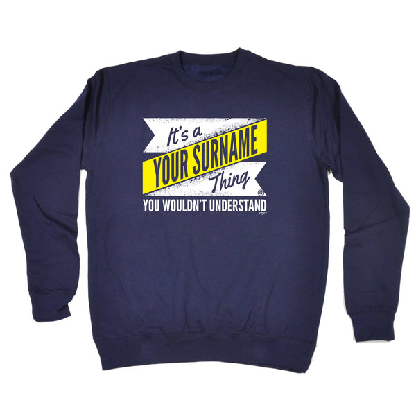 123t Funny Sweatshirt - Your Surname V2 Surname Thing - Sweater Jumper