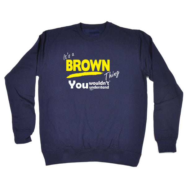 123t Funny Sweatshirt - Brown V1 Surname Thing - Sweater Jumper