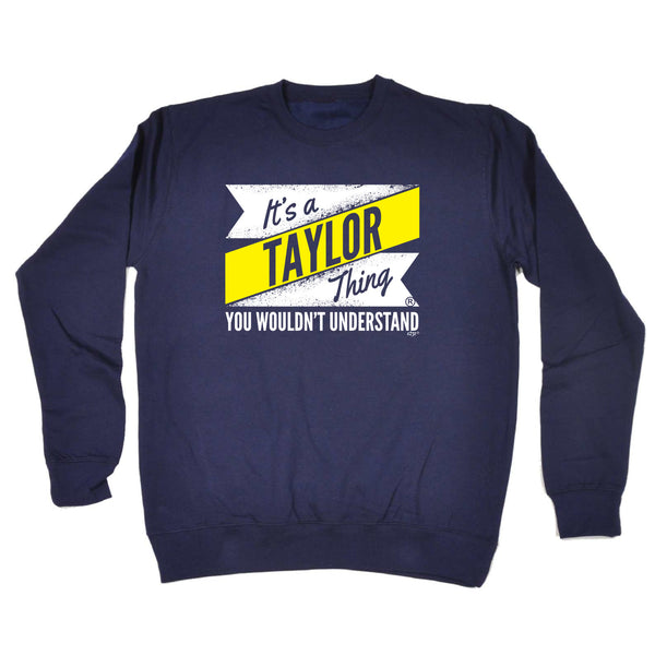 123t Funny Sweatshirt - Taylor V2 Surname Thing - Sweater Jumper