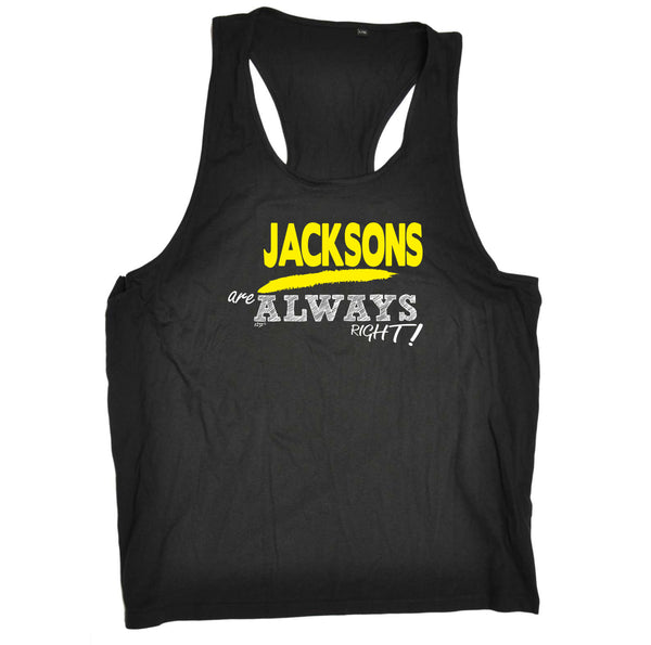123t Funny Vest - Jacksons Always Right - Bella Singlet Top
