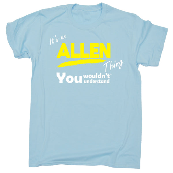 It's An Allen Thing You Wouldn't Understand Premium KIDS T SHIRT Ages 3-13