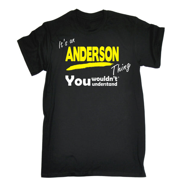 It's An Anderson Thing You Wouldn't Understand Premium KIDS T SHIRT Ages 3-13