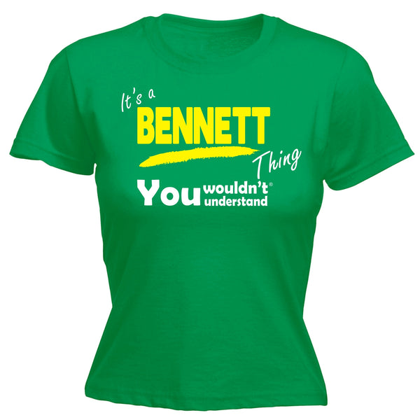It's A Bennett Thing You Wouldn't Understand - Women's FITTED T-SHIRT