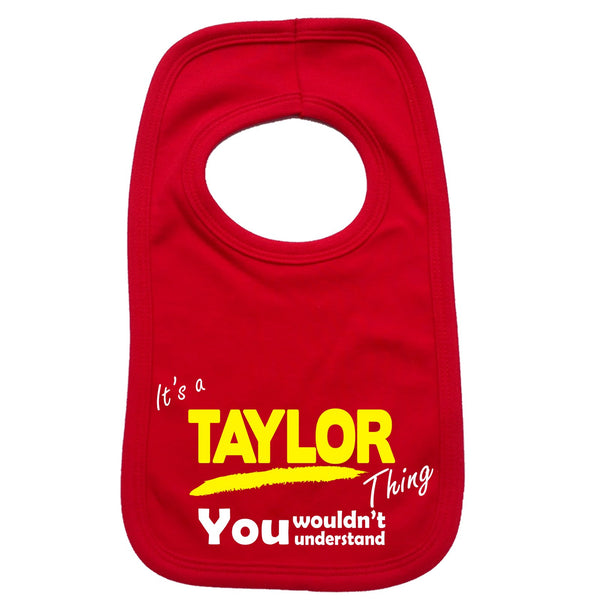 It's A Taylor Thing You Wouldn't Understand Baby Bib