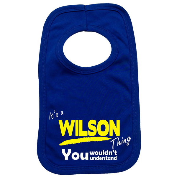 It's A Wilson Thing You Wouldn't Understand Baby Bib