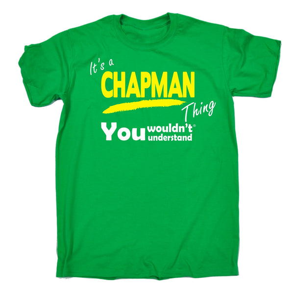 It's A Chapman Thing You Wouldn't Understand Premium KIDS T SHIRT Ages 3-13