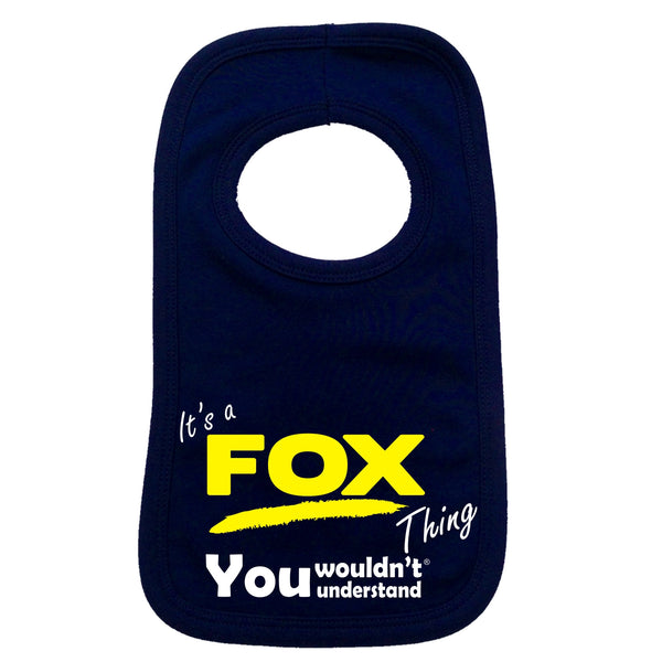 It's A Fox Thing You Wouldn't Understand Baby Bib