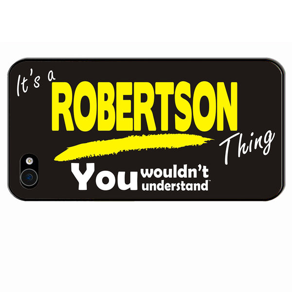 Its A Robertson Surname Thing iPhone Cover - All Models