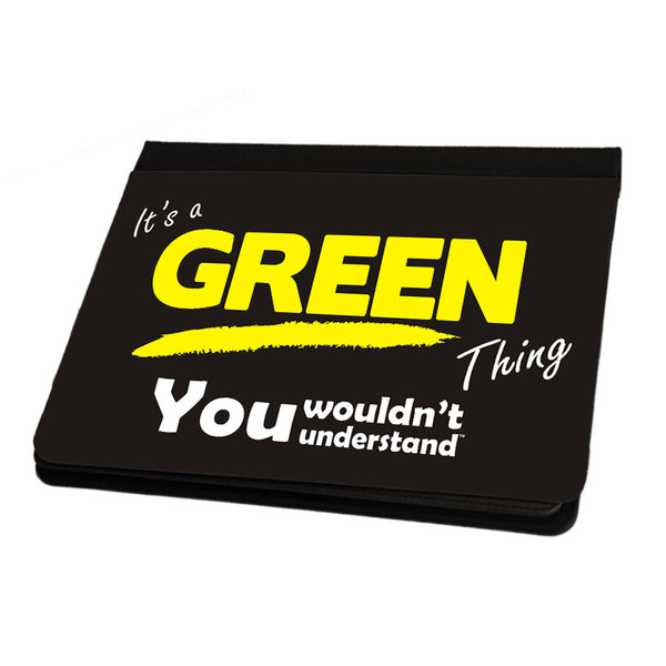 Its A Green Surname Thing iPad Cover / Case / Stand - All Models