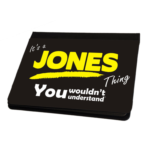 Its A Jones Surname Thing iPad Cover / Case / Stand - All Models