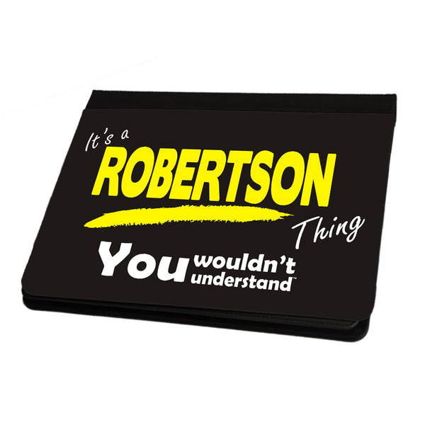 Its A Robertson Surname Thing iPad Cover / Case / Stand - All Models