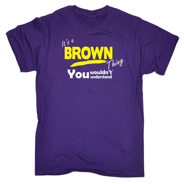 It's A Brown Thing You Wouldn't Understand Premium KIDS T SHIRT Ages 3-13