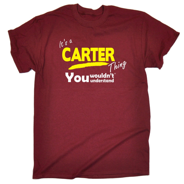 It's A Carter Thing You Wouldn't Understand T-SHIRT