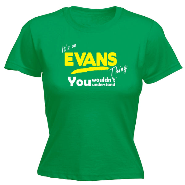 It's An Evans Thing You Wouldn't Understand - FITTED T-SHIRT