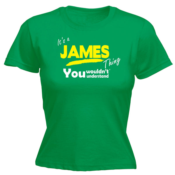 It's A James Thing You Wouldn't Understand - FITTED T-SHIRT