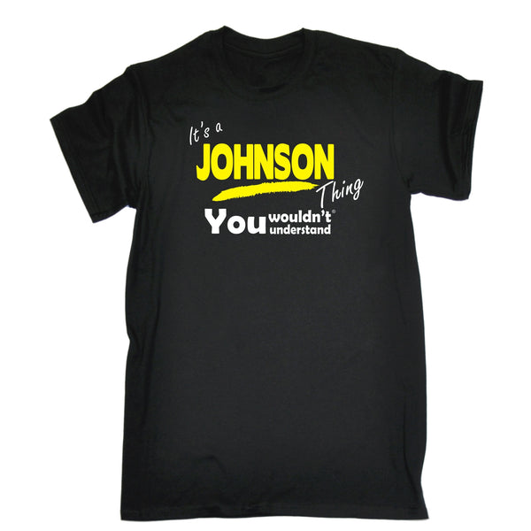 It's A Johnson Thing You Wouldn't Understand Premium KIDS T SHIRT Ages 3-13