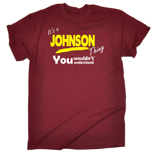 It's A Johnson Thing You Wouldn't Understand T-SHIRT