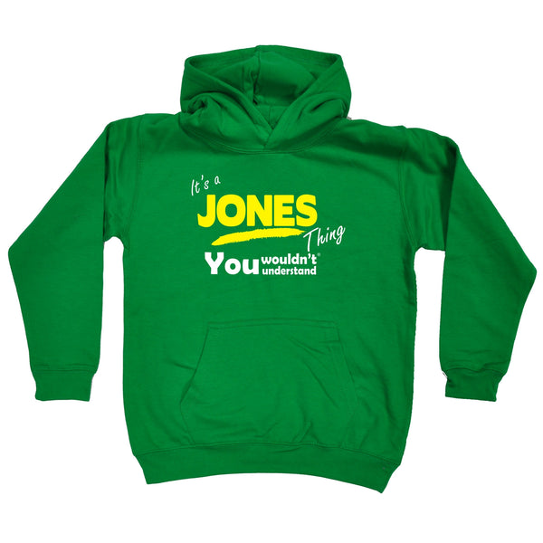 It's A Jones Thing You Wouldn't Understand KIDS HOODIE AGES 1 - 13