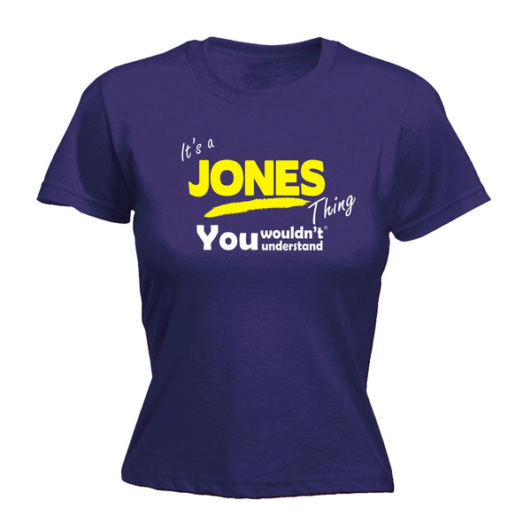 It's A Jones Thing You Wouldn't Understand - FITTED T-SHIRT