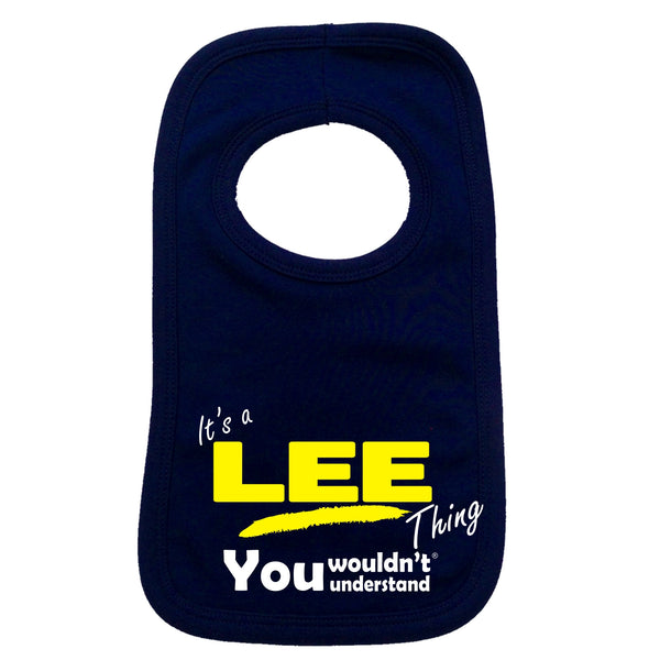 It's A Lee Thing You Wouldn't Understand Baby Bib