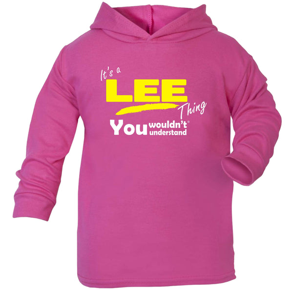 It's A Lee Thing You Wouldn't Understand TODDLERS COTTON HOODIE