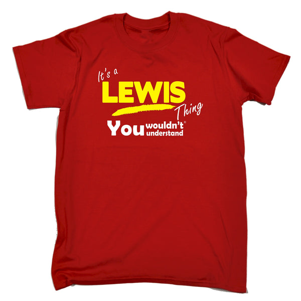 It's A Lewis Thing You Wouldn't Understand T-SHIRT