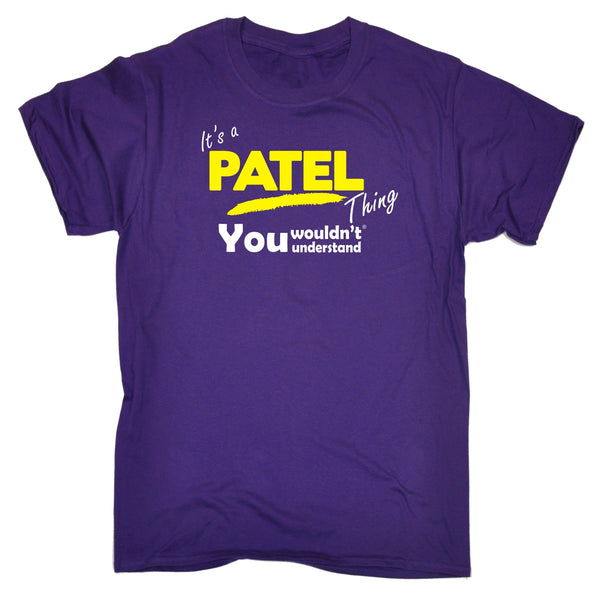 It's A Patel Thing You Wouldn't Understand T-SHIRT