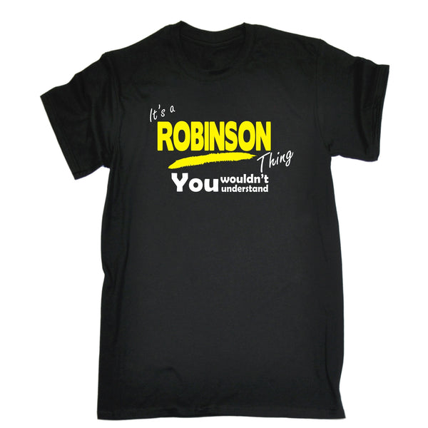It's A Robinson Thing You Wouldn't Understand Premium KIDS T SHIRT Ages 3-13