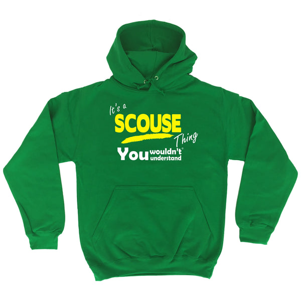 It's A Scouse Thing You Wouldn't Understand - HOODIE