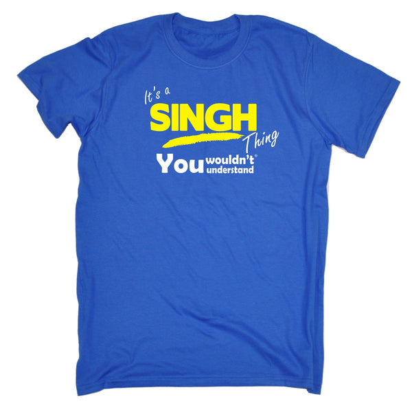 It's A Singh Thing You Wouldn't Understand Premium KIDS T SHIRT Ages 3-13