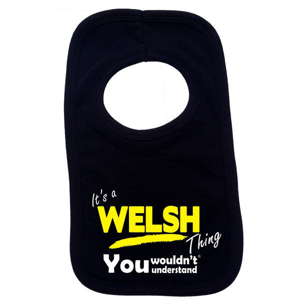It's A Welsh Thing You Wouldn't Understand Baby Bib